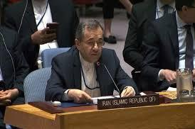 مندوب إيران في الأمم المتحدة اسرائيل تواصل الخداع : نحتفظ بحقنا في الرد على التهديدات الإسرائيلية